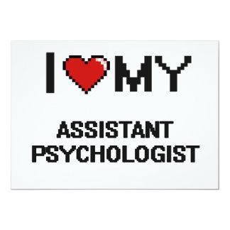 "I love my Assistant Psychologist 5"" X 7"" Invitation Card"