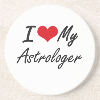 I love my Astrologer Drink Coasters