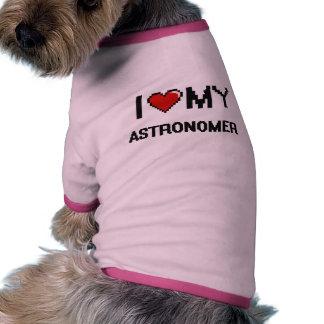 I love my Astronomer Ringer Dog Shirt