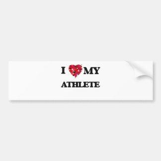 I love my Athlete Car Bumper Sticker