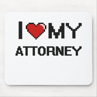 I love my Attorney Mouse Pad