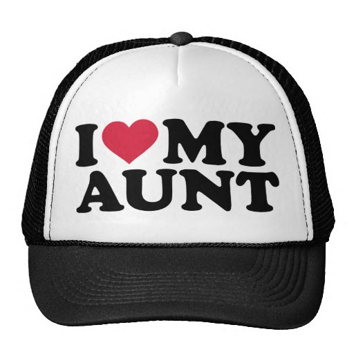 I love my Aunt Hats