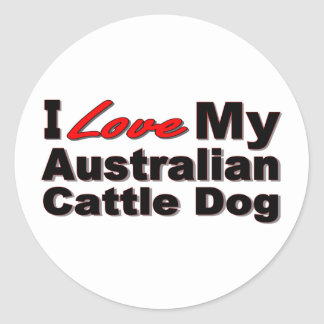I Love My Australian Cattle Dog Gifts and Apparel Classic Round Sticker