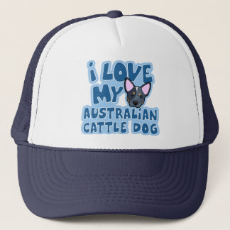 I Love My Australian Cattle Dog Trucker Hat