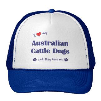 I Love My Australian Cattle Dogs (Multiple Dogs) Cap