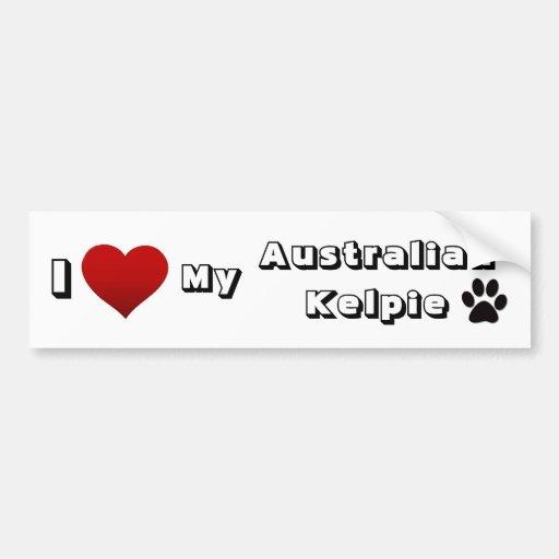 i love my australian Kelpie Bumper Sticker