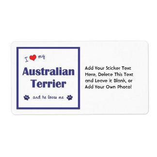 I Love My Australian Terrier (Male Dog) Shipping Label