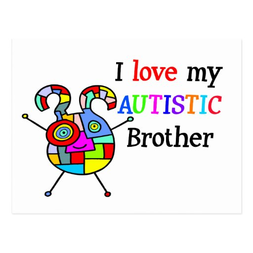 I Love My Autistic Brother Post Cards