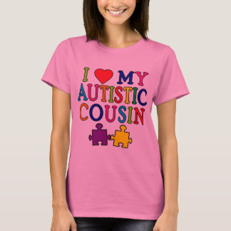I Love My Autistic Cousin T-shirt