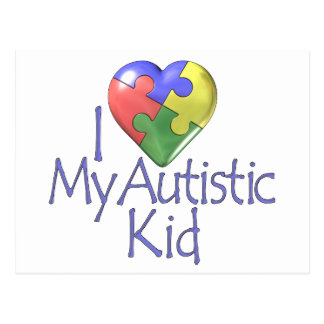 I Love My Autistic Kid Post Cards