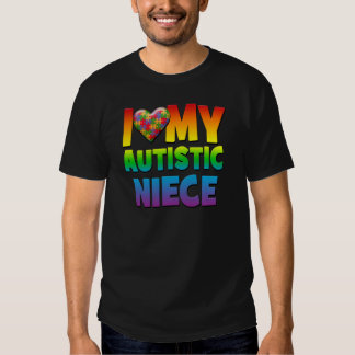 I Love My Autistic Niece.png T-shirt