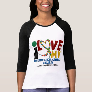 I Love My Autistic & NonAutistic Children 2 AUTISM T-Shirt
