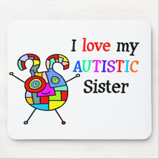 I Love My Autistic Sister Mouse Pads