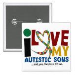 I Love My Autistic Sons 2 AUTISM AWARENESS 15 Cm Square Badge