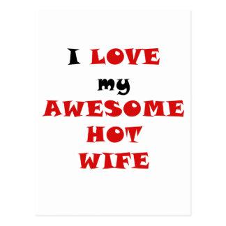 I Love my Awesome Hot Wife Postcard