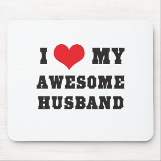 I Love My Awesome Husband Mouse Pad