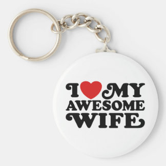 I Love My Awesome Wife Basic Round Button Key Ring