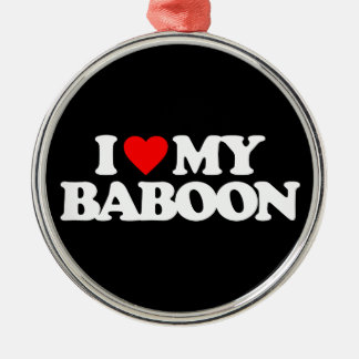 I LOVE MY BABOON CHRISTMAS ORNAMENT
