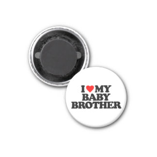 I LOVE MY BABY BROTHER MAGNETS