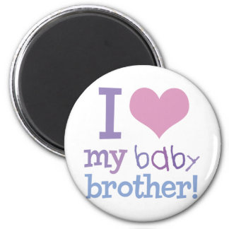 I Love My Baby Brother 6 Cm Round Magnet