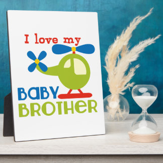 I love my baby brother photo plaques