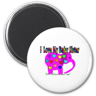I Love My Baby Sister 6 Cm Round Magnet