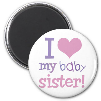 I Love My Baby Sister Kids T-Shirts & Gifts 6 Cm Round Magnet