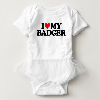I LOVE MY BADGER BABY BODYSUIT