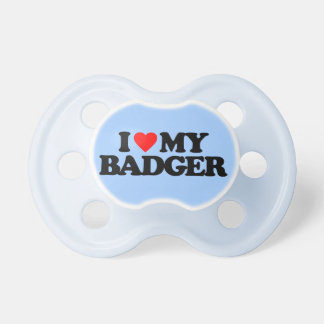 I LOVE MY BADGER BABY PACIFIER