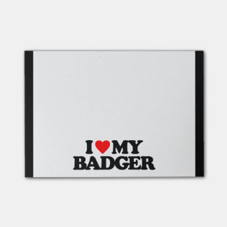 I LOVE MY BADGER POST-IT NOTES