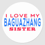 I Love My Baguazhang Sister Stickers
