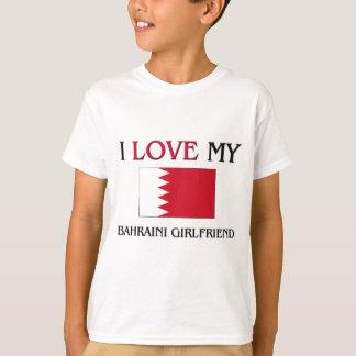 I Love My Bahraini Girlfriend T-Shirt