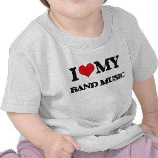 I Love My BAND MUSIC Shirts