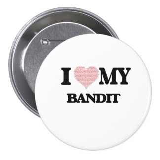 I love my Bandit (Heart Made from Words) 7.5 Cm Round Badge