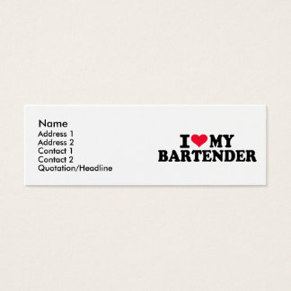 I love my Bartender Mini Business Card