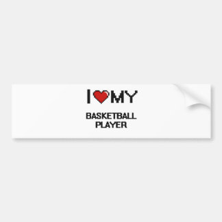 I love my Basketball Player Bumper Sticker