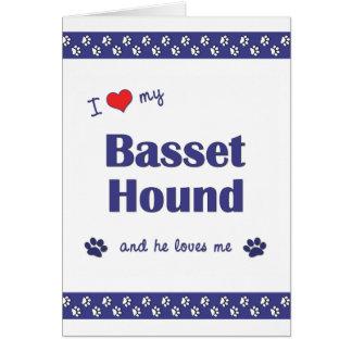 I Love My Basset Hound (Male Dog) Note Card