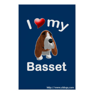 I Love My Basset Poster