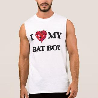I love my Bat Boy Sleeveless Shirts