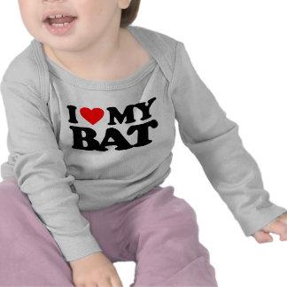 I LOVE MY BAT SHIRT