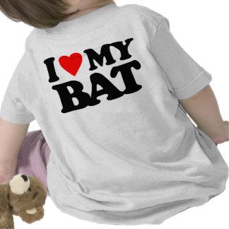 I LOVE MY BAT T-SHIRTS
