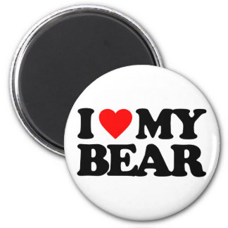 I LOVE MY BEAR FRIDGE MAGNET
