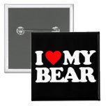 I LOVE MY BEAR PIN