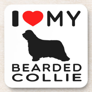 I Love My Bearded Collie. Drink Coaster