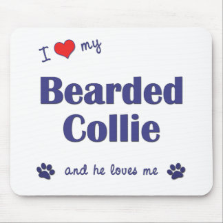 I Love My Bearded Collie (Male Dog) Mouse Mats