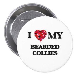 I love my Bearded Collies 7.5 Cm Round Badge
