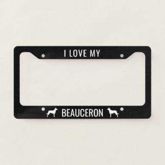 I Love My Beauceron Licence Plate Frame