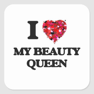 I love My Beauty Queen Square Sticker