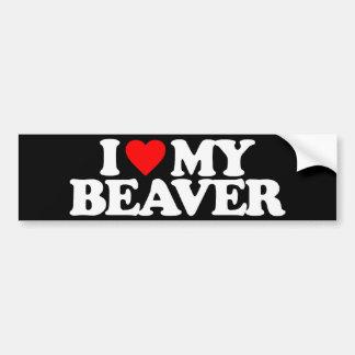 I LOVE MY BEAVER BUMPER STICKER