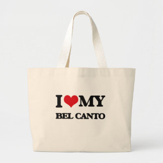 I Love My BEL CANTO Tote Bags